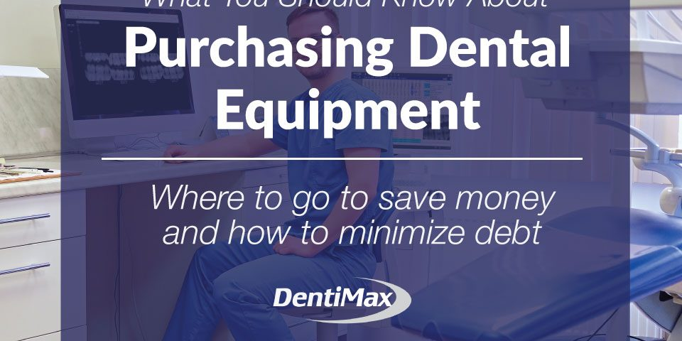 What you should know about purchasing Dental Equipment feature graphic