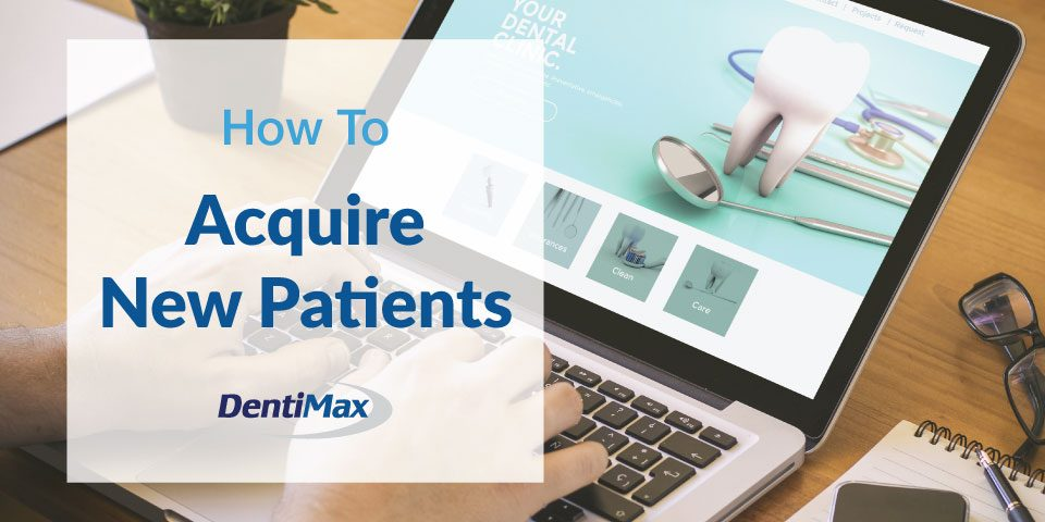 How to acquire new patients