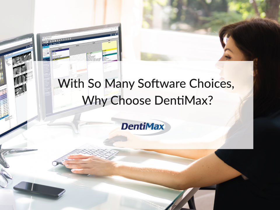 Why DentiMax